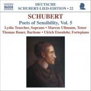Çeşitli Sanatçılar: Schubert: Lied Edition 22 - Poets of Sensibility, Vol. 5 - CD