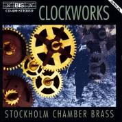 Stockholm Chamber Brass, Johan Silvermark: Clockworks for brass quintet - CD