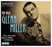 Glenn Miller: The Real... Glenn Miller (The Ultimate Glenn Miller Collection) - CD