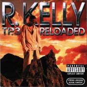 R. Kelly: TP.3 Reloaded - CD