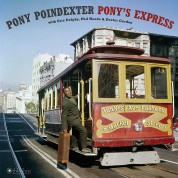 Pony Poindexter: Pony's Express + 1 Bonus Track!  (Deluxe Gatefold Edition. Photographs By William Claxton). - Plak