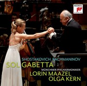Sol Gabetta, Lorin Maazel, Münchner Philharmoniker: Shostakovich, Rachmaninov: Cello Concerto No. 1, Sonata For Cello And Piano Op. 19 - CD