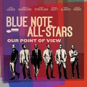 Ambrose Akinmusire, Lionel Loueke, Marcus Strickland, Kendrick Scott, Robert Glasper, Derrick Hodge: The Blue Note All Stars: Our Point Of View - Plak