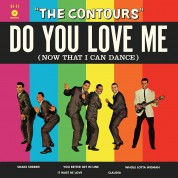 The Contours: Do You Love Me (Now That I Can Dance) - Plak