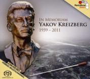 Yakov Kreizberg: In Memoriam Yakov Kreizberg 1959 - 2011 - SACD