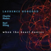 Laurence Hobgood: When The Heart Dances - Plak