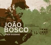 Joao Bosco: Senhoras de Amazonas - CD