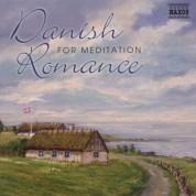 Çeşitli Sanatçılar: Danish Romance for Meditation - CD