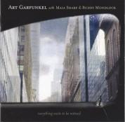 Art Garfunkel, Maia Sharp, Buddy Mondlock: Everything Waits To Be Not - CD