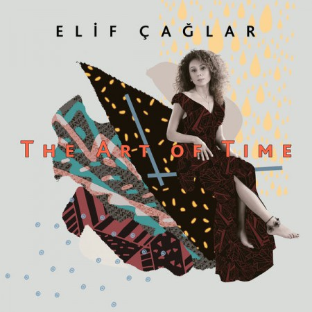 Elif Çağlar: The Art of Time - CD