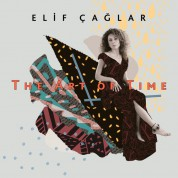Elif Çağlar: The Art of Time - CD