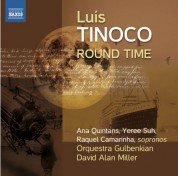 Gulbenkian Orchestra, David Alan Miller: Tinoco: Round Time - CD