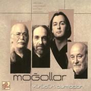 Moğollar: Yürüdük Durmadan - CD