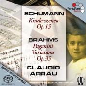 Claudio Arrau: Schumann, Brahms: Kinderszenen, Paganini Variationen - SACD