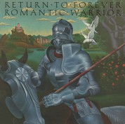 Return To Forever: Romantic Warrior - Plak