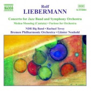 Liebermann: Concerto for Jazz Band / Furioso / Medea-Monolog - CD