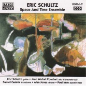 Schultz, Eric: Eric Schultz and Space and Time Ensemble - CD