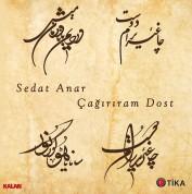 Sedat Anar: Çağırıram Dost - CD
