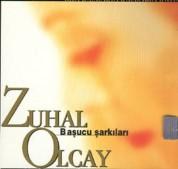 Zuhal Olcay: Başucu Şarkıları I - CD
