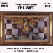 Gordon Brisker Quintet: The Gift - CD
