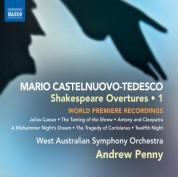 Andrew Penny: Castelnuovo-Tedesco: Shakespeare Overtures, Vol. 1 - CD