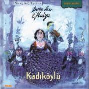 Deniz Kızı Eftalya: Kadıköylü - CD