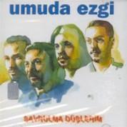 Umuda Ezgi: Savrulma Düşlerim - CD