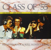Carl Perkins, Jerry Lee Lewis, Roy Orbison, Johnny Cash: Class Of '55 - Memphis Rock'n'roll Homecoming - Plak