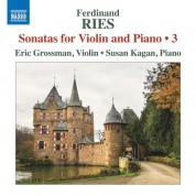 Susan Kagan, Eric Grossman: Ries: Sonatas for Violin and Piano - CD