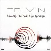 Erkan Oğur, İlkin Deniz, Turgut Alp Bekoğlu: Telvin - CD