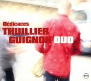 Francois Thuillier: Dedicaces - CD
