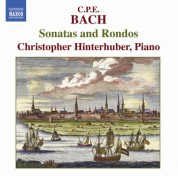 Christopher Hinterhuber: Bach, C.P.E: Sonatas and Rondos - CD