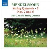 New Zealand String Quartet: Mendelssohn, Felix: String Quartets, Vol. 2  - String Quartets Nos. 2, 5 / Capriccio / Fugue - CD