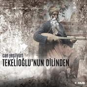 Can Yeşilyurt: Tekelioğlu'nun Dilinden - CD