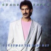 Frank Zappa: Broadway The Hard Way - CD