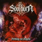 Soulburn: Feeding On Angels - CD