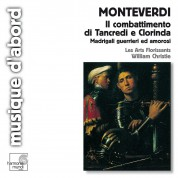 Les Arts Florissants, William Christie: Monteverdi: Il Combattimento di Tancredi e Clorinda - CD