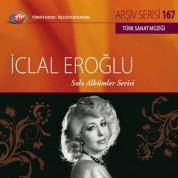 İclal Eroğlu: TRT Arşiv Serisi 167 - Solo Albümler Serisi - CD