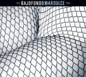Bajofondo: Mar Dulce - CD