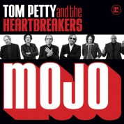 Tom Petty & The Heartbreakers: Mojo - Plak