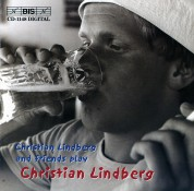 Christian Lindberg and friends play Christian Lindberg - CD