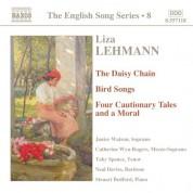 Lehmann: Daisy Chain (The) / Bird Songs / Four Cautionary Tales (English Song, Vol. 8) - CD