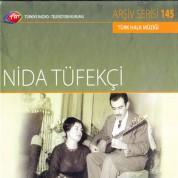 Nida Tüfekçi: TRT Arşiv Serisi 145 - Nida Tüfekçi - CD