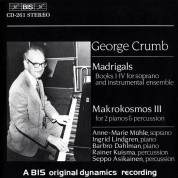 Anne-Marie Mühle, Barbro Dahlman, Seppo Asikainen, Ingrid Lindgrens, Rainer Kuisma: Crumb: Madrigals and Makrokosmos - CD