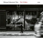 Shinya Fukumori Trio: For 2 Akis - CD