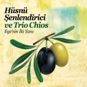 Hüsnü Şenlendirici, Trio Chios: Ege'nin İki Yakası - CD