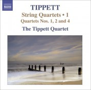 Tippett Quartet: Tippett, M.: String Quartets, Vol. 1 - Nos. 1, 2, 4 - CD