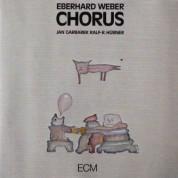 Eberhard Weber, Jan Garbarek, Ralf R. Huebner: Chorus - CD