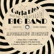 Carla Bley and her remarkable Big Band: Appearing Nightly - CD