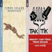 Timur Selçuk: Bedreddin / Tak Tik - CD